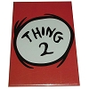 Universal Magnet -  Kitchen Magnet  - Dr. Seuss - Thing 2