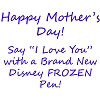 Disney Keepsake Pen - Frozen - Happy Mother's Day!