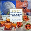 Disney Cookbook - Food & Wine Festival 20 Years - 2015 - OOP