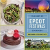 Disney Cookbook - The Best of Epcot Festivals Cookbook - 2016