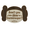 Disney runDisney Magnet - Leia - Aren't you a little slow Stormtrooper
