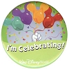 Disney Souvenir Button - Mickey Balloons - I'm Celebrating!