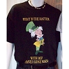 Disney CHILD Shirt - Mad Hatter - What is the hatter with me?
