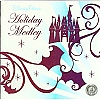 Disney CD - Holiday Wishes - Disney Parks Holiday Medley of Music