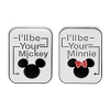 Disney Mickey Pin Set - I'll be Your Mickey and I'll be Your Minnie