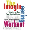 Disney Book - The Imagineering Workout by The Disney Imagineers