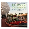 Disney Calendar - 2014 Epcot Flower and Garden Festival