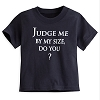 Disney Toddler Shirt - Star Wars - Judge Me By My Size Do You?