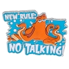 Disney Pin - Finding Dory - Hank New Rule: No Talking!