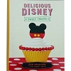 Disney Cookbook - Delicious Disney Sweet Treats - By Pam Brandon & Disney Chefs
