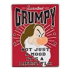Disney Grumpy Pin - Guaranteed Grumpy It's a Lifestyle
