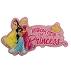 Disney Magnet - Nothing Can Stop A Princess - Jasmine Belle Aurora