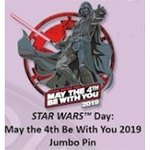 Disney Star Wars Jumbo Pin - May The Fourth Be With You - 2019