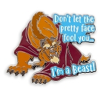 Disney Pin - Beauty and the Beast - Don't Let the Pretty Face Fool You I'm a Beast