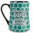 Disney Coffee Cup Mornings Dopey